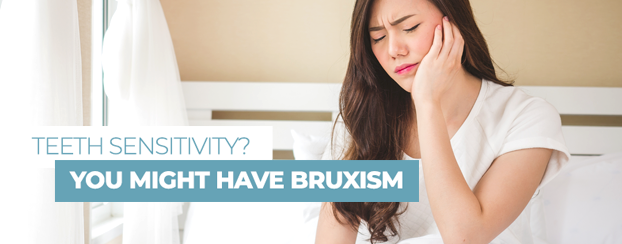palladium dental - teeth sensitivity? you might have bruxism - ottawa dentists